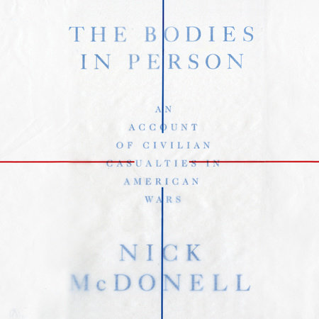 The Bodies in Person by Nick McDonell
