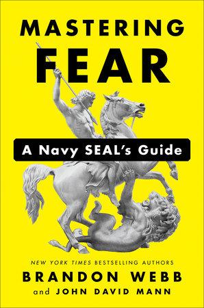 Mastering Fear by Brandon Webb and John David Mann