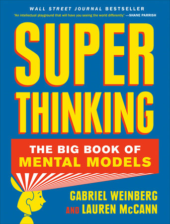 Super Thinking by Gabriel Weinberg and Lauren McCann