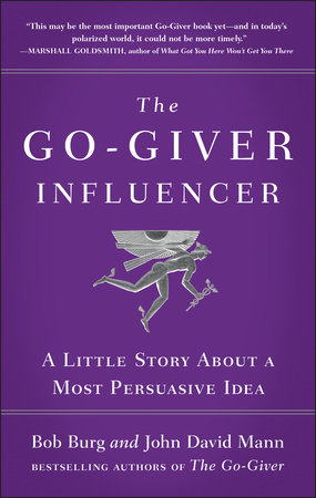 The Go-Giver Influencer by Bob Burg and John David Mann