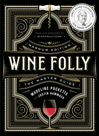 Wine Folly: Magnum Edition by Madeline Puckette and Justin Hammack