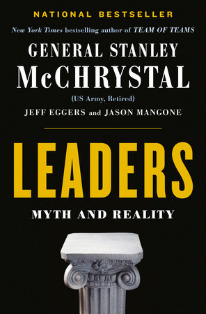 Leaders by Stanley McChrystal, Jeff Eggers and Jay Mangone