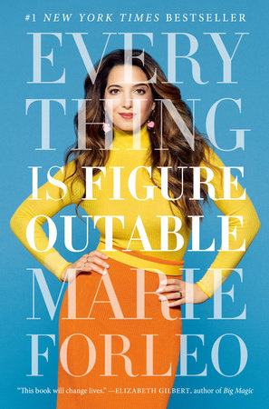 Everything Is Figureoutable by Marie Forleo