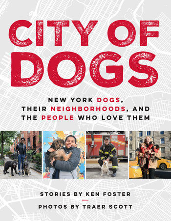 City of Dogs by Ken Foster