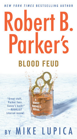 Robert B. Parker's Blood Feud by Mike Lupica