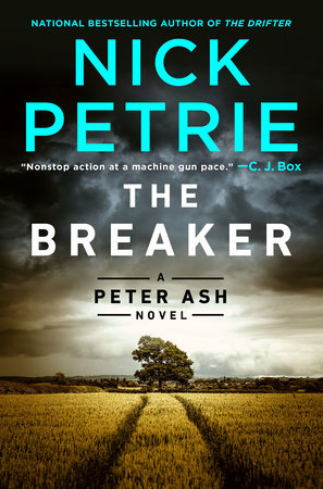 The Breaker by Nick Petrie: 9780525535478 | PenguinRandomHouse.com: Books