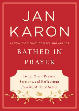 Bathed in Prayer by Jan Karon