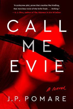 Call Me Evie by JP Pomare | PenguinRandomHouse com: Books