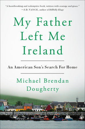 My Father Left Me Ireland