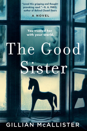 The Good Sister - Gillian McAllister