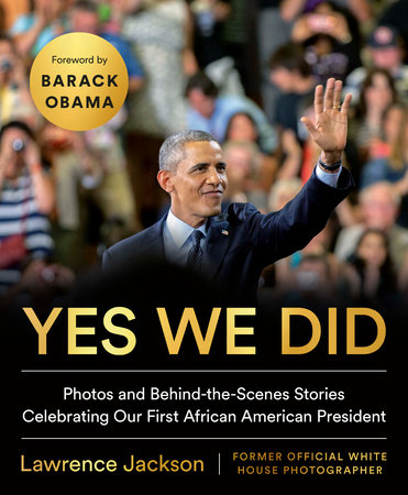 Yes We Did by Lawrence Jackson