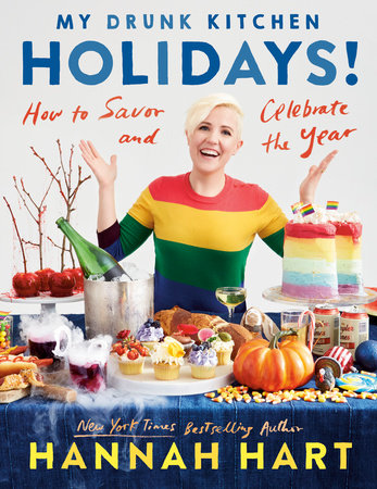 My Drunk Kitchen Holidays! by Hannah Hart