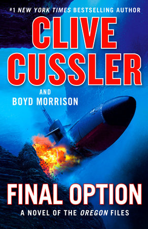Dead Quiet by Clive Cussler and Boyd Morrison