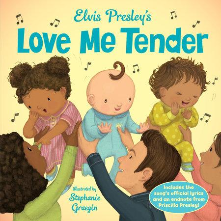 Elvis Presley's Love Me Tender by Elvis Presley