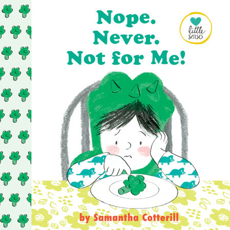 Nope. Never. Not For Me! by Samantha Cotterill