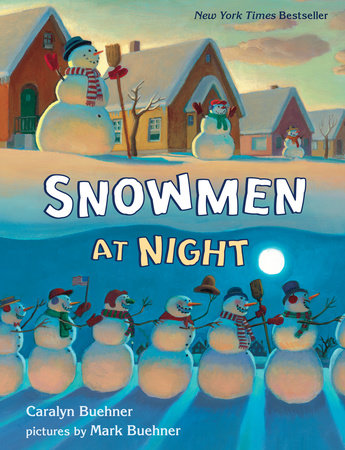 Snowmen at Night Lap Board Book by Caralyn Buehner