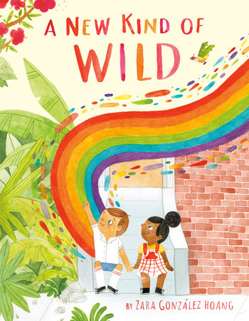 A New Kind of Wild by Zara Gonzalez Hoang: 9780525553892 ...