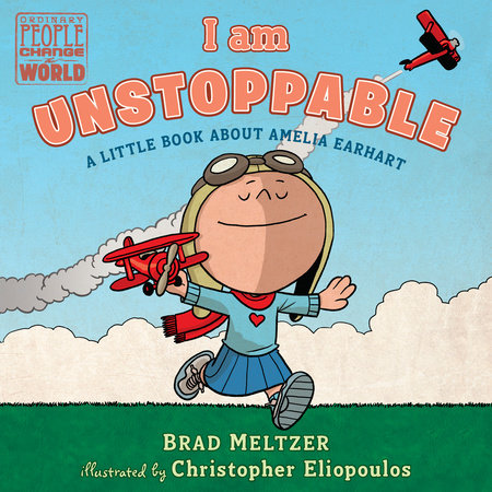 I am Unstoppable by Brad Meltzer