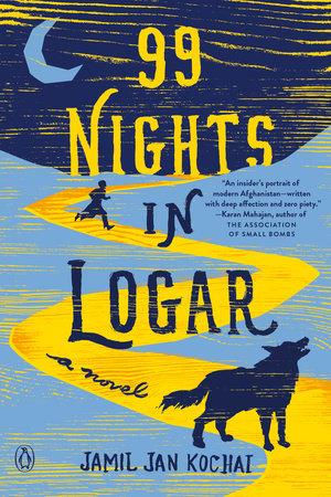 99 Nights in Logar by Jamil Jan Kochai