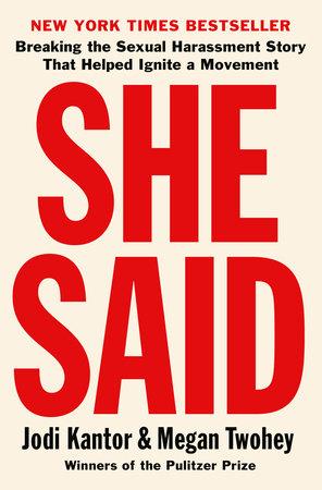 She Said by Jodi Kantor and Megan Twohey