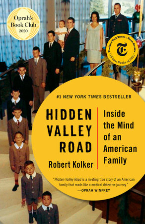 Hidden Valley Road by Robert Kolker: 9780525562641 |  PenguinRandomHouse.com: Books