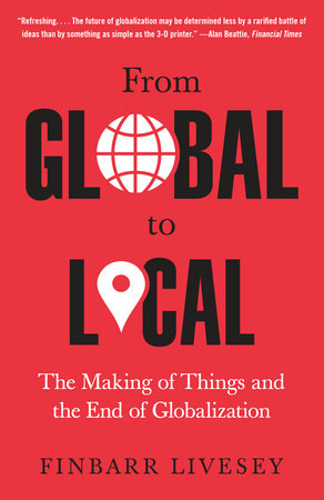 From Global to Local by Finbarr Livesey