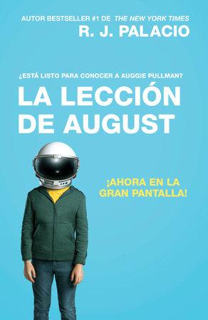 La lección de August by R. J. Palacio