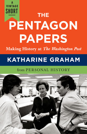 The Pentagon Papers by Katharine Graham
