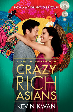 The cover of the book Crazy Rich Asians (Movie Tie-In Edition)