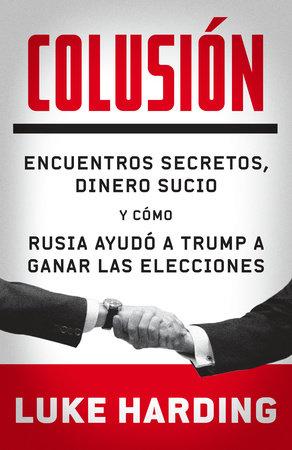 Colusión by Luke Harding