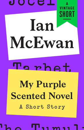 My Purple Scented Novel by Ian McEwan