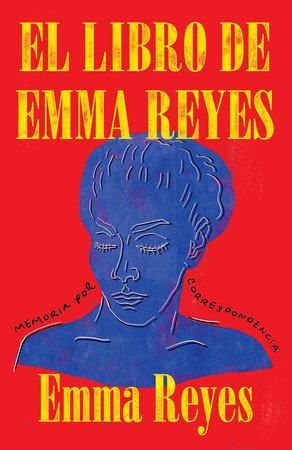 El libro de Emma Reyes by Emma Reyes