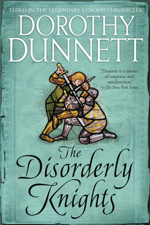 The Disorderly Knights by Dorothy Dunnett