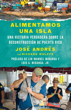 Alimentamos una isla by José Andrés and Richard Wolffe