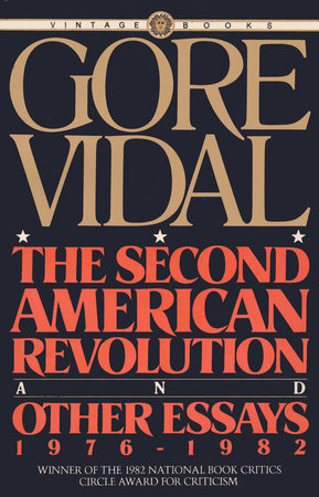 The Second American Revolution and Other Essays 1976 - 1982