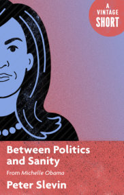 Between Politics and Sanity
