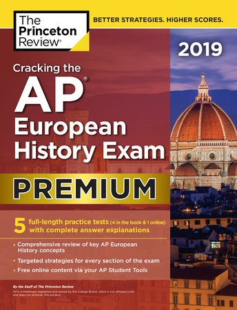 Cracking the AP European History Exam 2019, Premium Edition by Princeton Review