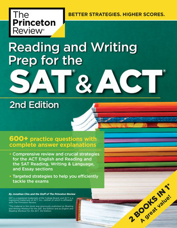 Reading and Writing Prep for the SAT & ACT, 2nd Edition by Princeton Review
