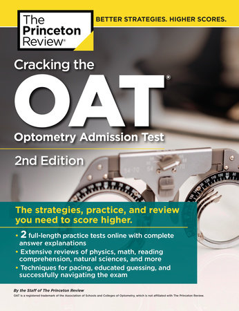 Cracking the OAT (Optometry Admission Test), 2nd Edition by Princeton Review