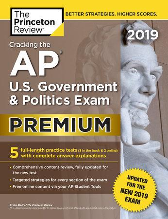 Cracking the AP U S  Government & Politics Exam 2019, Premium