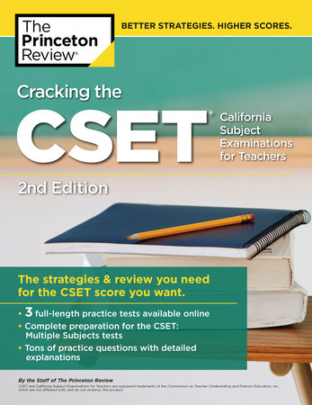 Cracking the CSET (California Subject Examinations for Teachers), 2nd  Edition by The Princeton Review | PenguinRandomHouse com: Books
