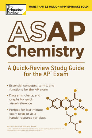 ASAP Chemistry: A Quick-Review Study Guide for the AP Exam by Princeton Review