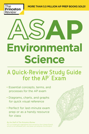 ASAP Environmental Science: A Quick-Review Study Guide for the AP Exam by The Princeton Review
