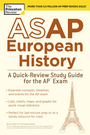 ASAP European History: A Quick-Review Study Guide for the AP Exam by Princeton Review
