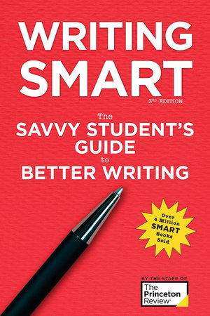 Writing Smart, 3rd Edition by Princeton Review