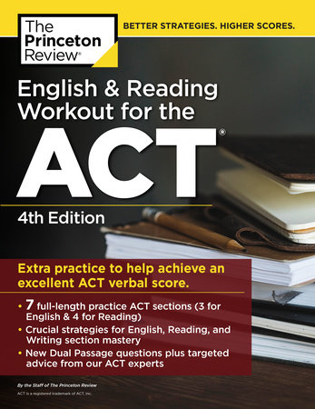 English and Reading Workout for the ACT, 4th Edition by The Princeton Review