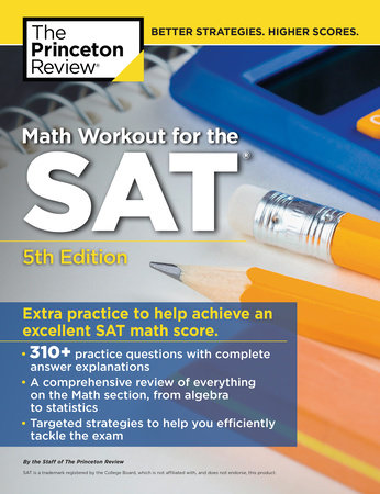 Math Workout for the SAT, 5th Edition by Princeton Review