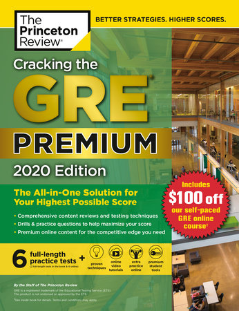 Cracking the GRE Premium Edition with 6 Practice Tests, 2020