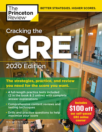 Best Gre Prep Book 2020.Cracking The Gre With 4 Practice Tests 2020 Edition By The Princeton Review 9780525568056 Penguinrandomhouse Com Books