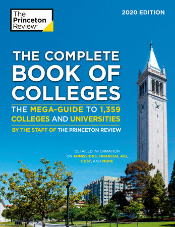 The Complete Book of Colleges, 2020 Edition by The Princeton Review